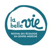 La Belle Vie, le festival de l'écologie en centre-Ardèche